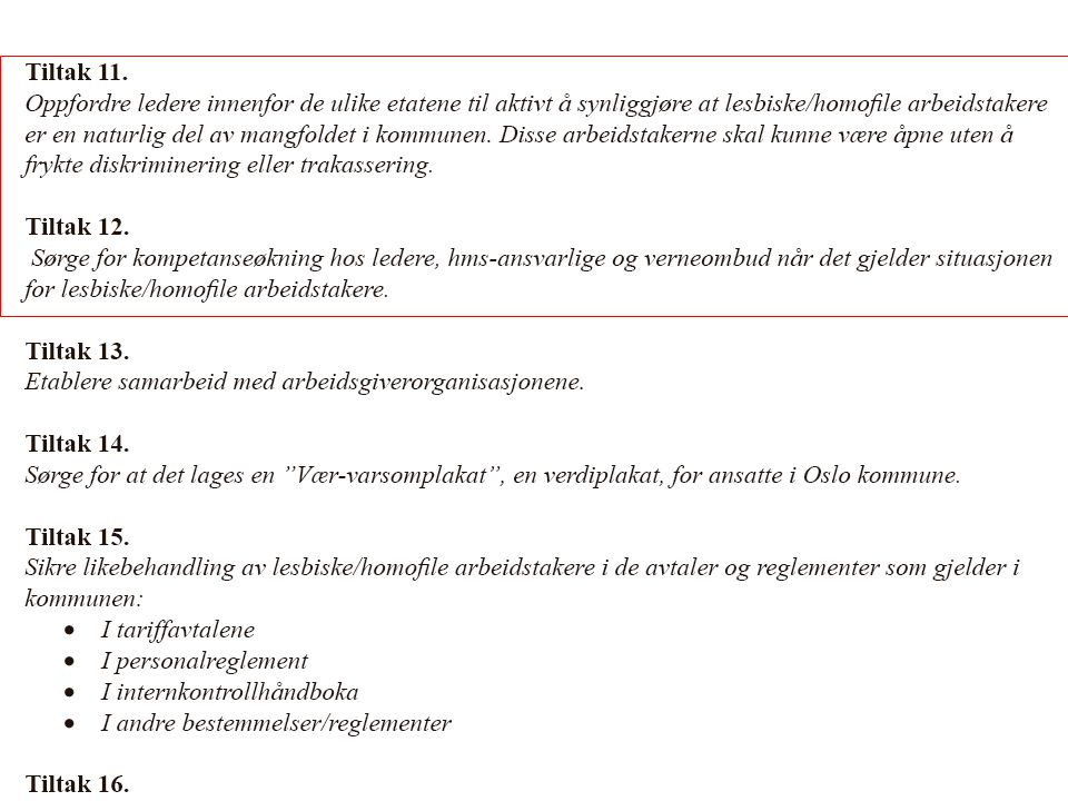 Fra Oslo kommunes tiltaksplan for homofile