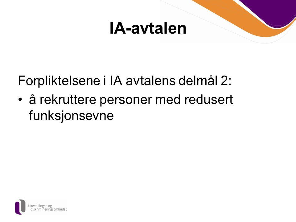 IA-avtalen Forpliktelsene i IA avtalens delmål 2:
