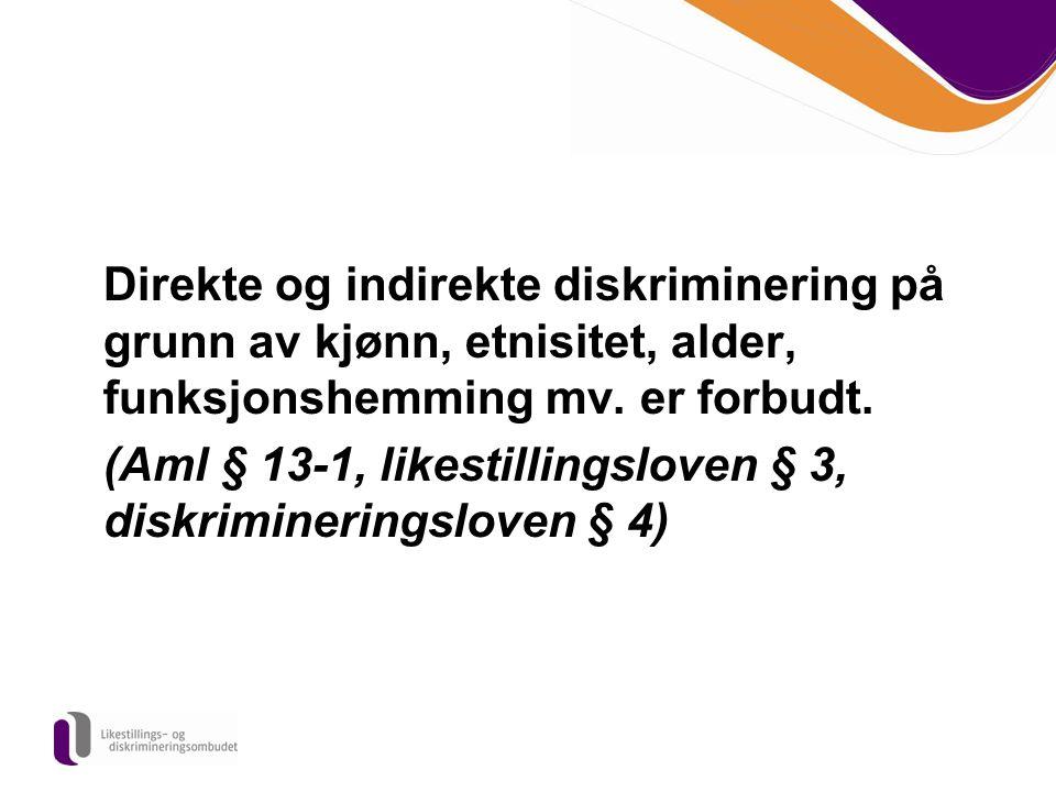 (Aml § 13-1, likestillingsloven § 3, diskrimineringsloven § 4)