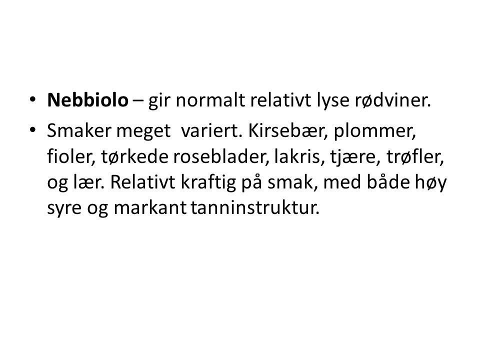 Nebbiolo – gir normalt relativt lyse rødviner.