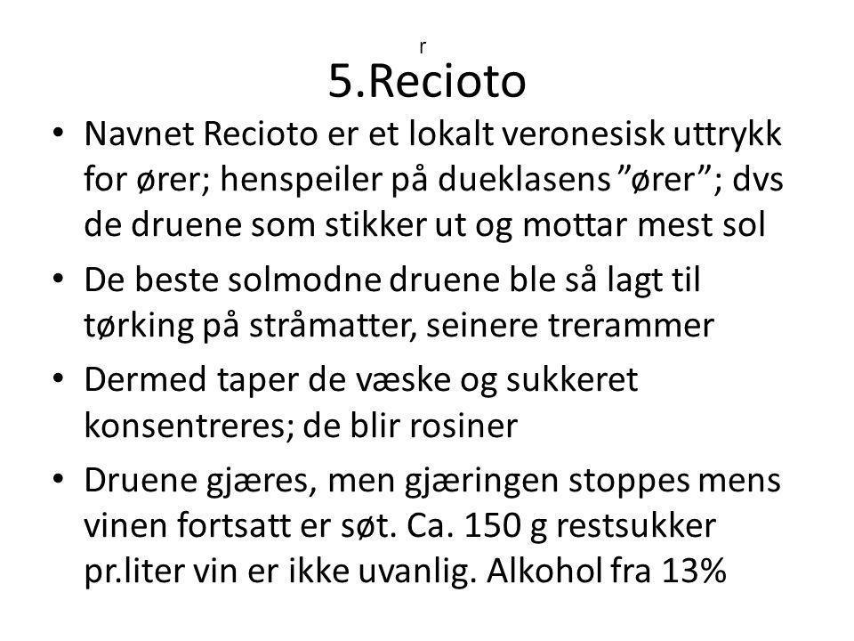5.Recioto r.