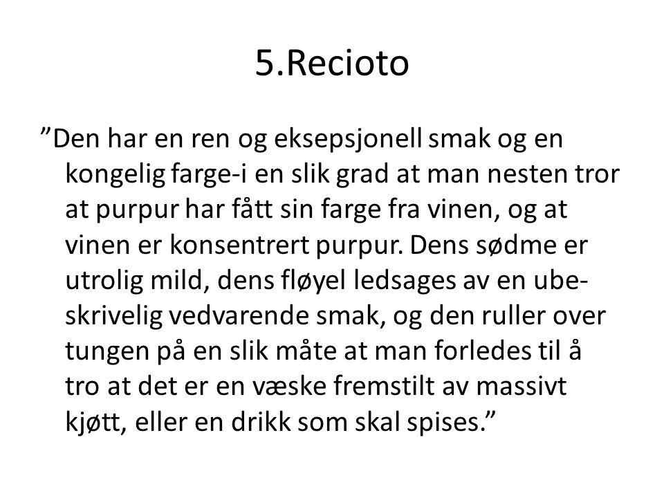 5.Recioto