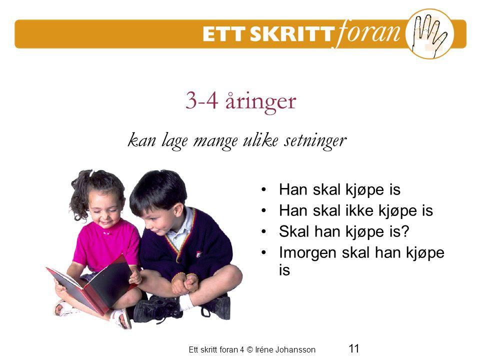 3-4 åringer kan lage mange ulike setninger