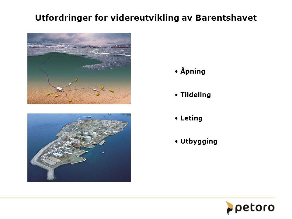 Utfordringer for videreutvikling av Barentshavet