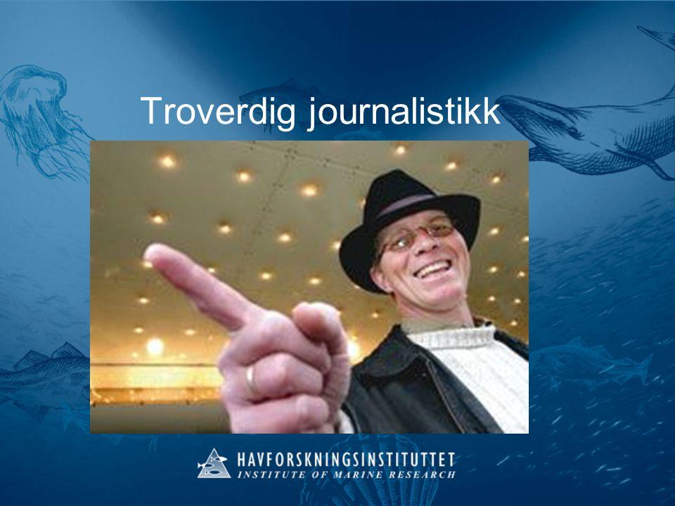 Troverdig journalistikk