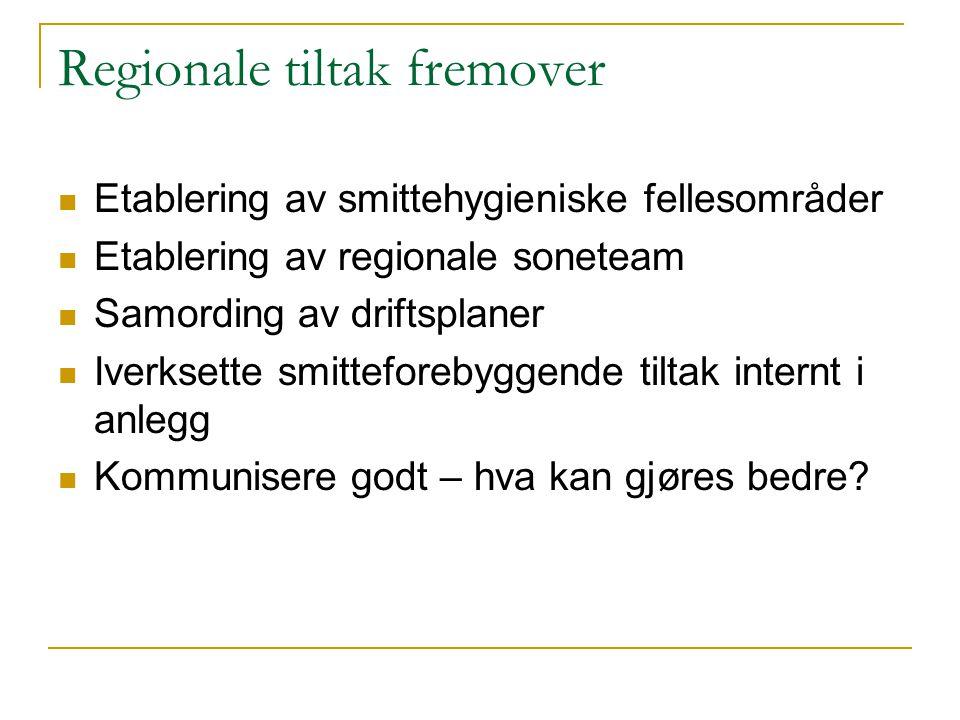 Regionale tiltak fremover