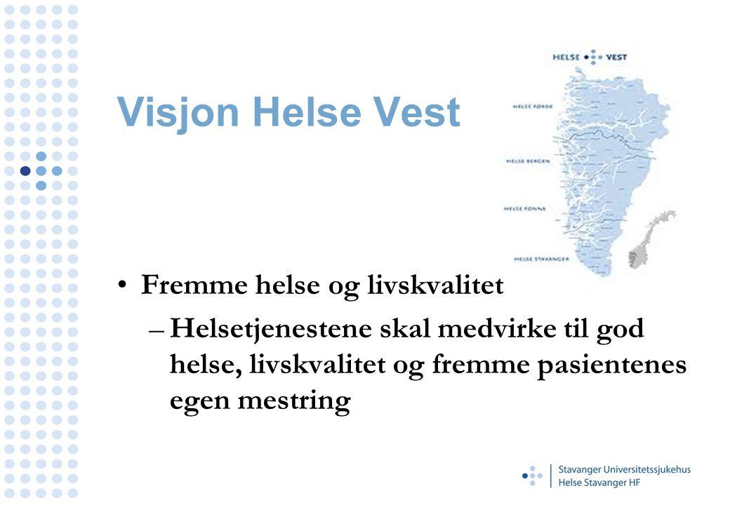 Visjon Helse Vest Fremme helse og livskvalitet