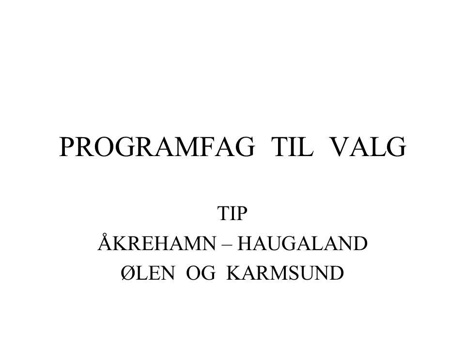 TIP ÅKREHAMN – HAUGALAND ØLEN OG KARMSUND
