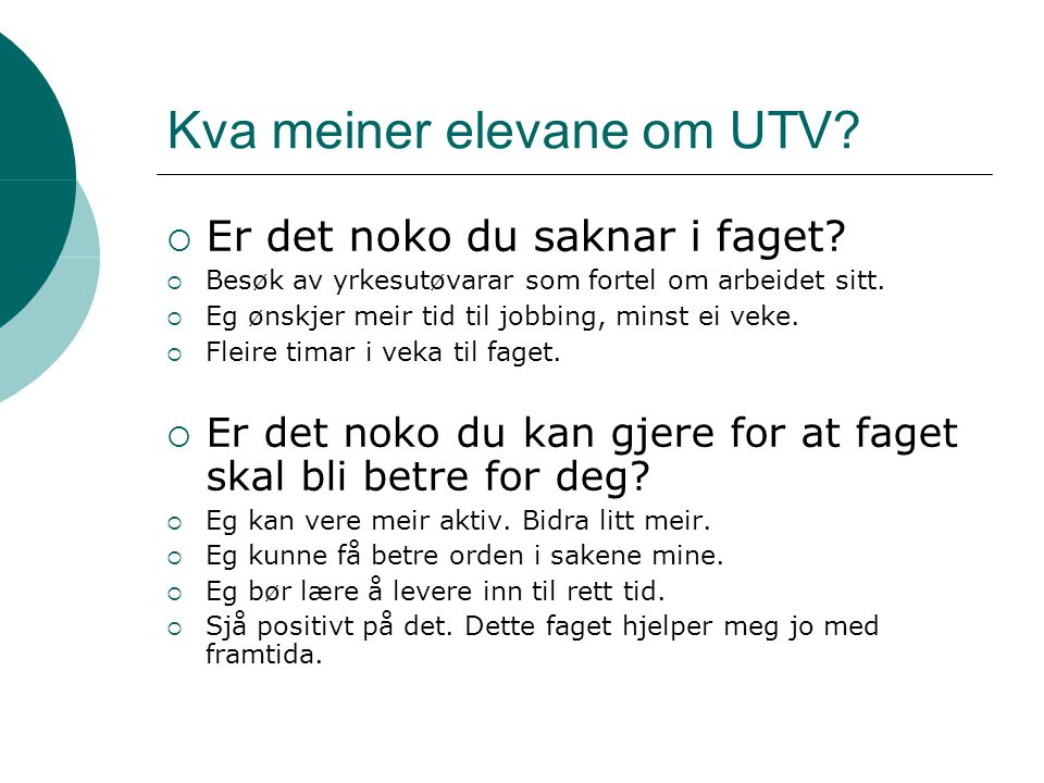 Kva meiner elevane om UTV