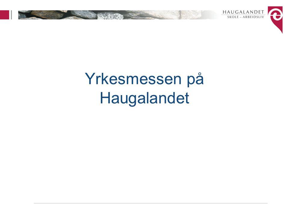 Yrkesmessen på Haugalandet