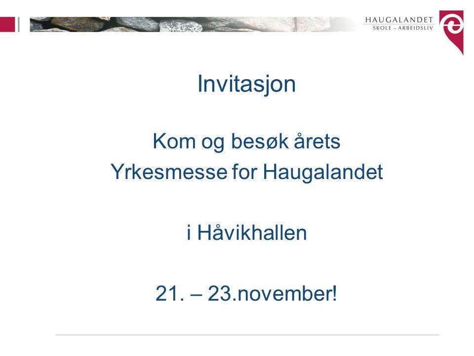 Yrkesmesse for Haugalandet