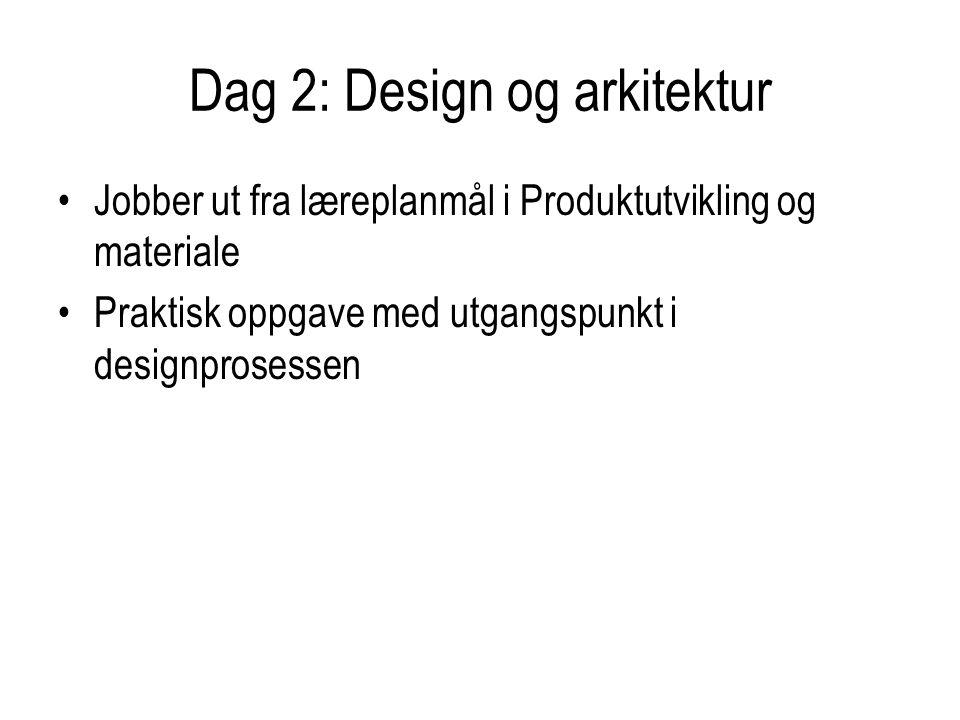 Dag 2: Design og arkitektur
