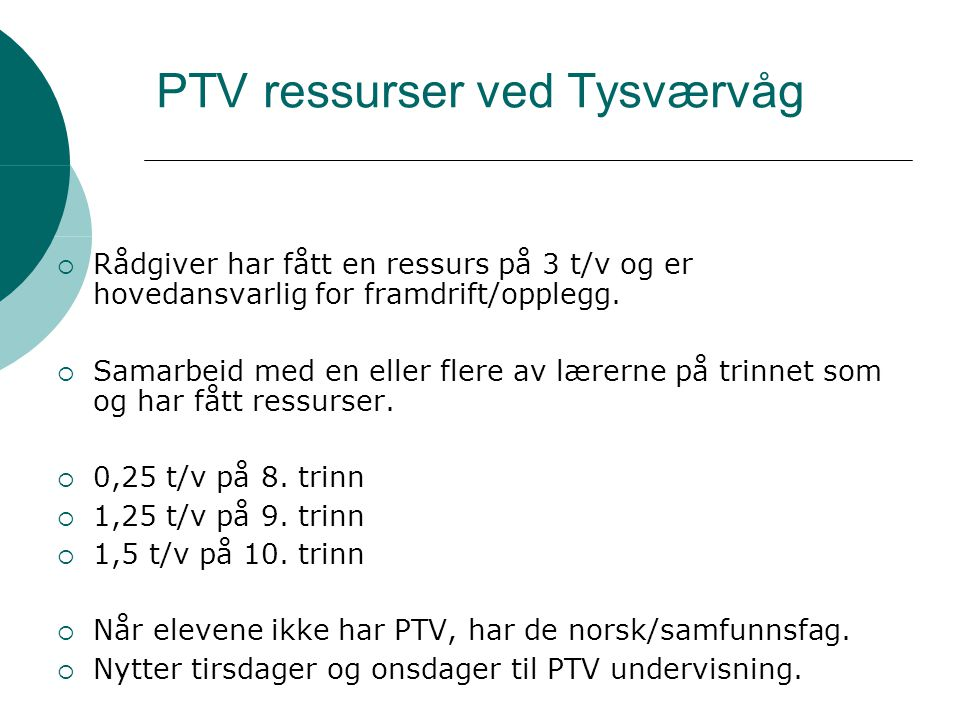 PTV ressurser ved Tysværvåg