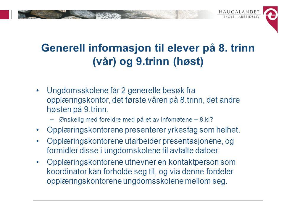 Generell informasjon til elever på 8. trinn (vår) og 9.trinn (høst)