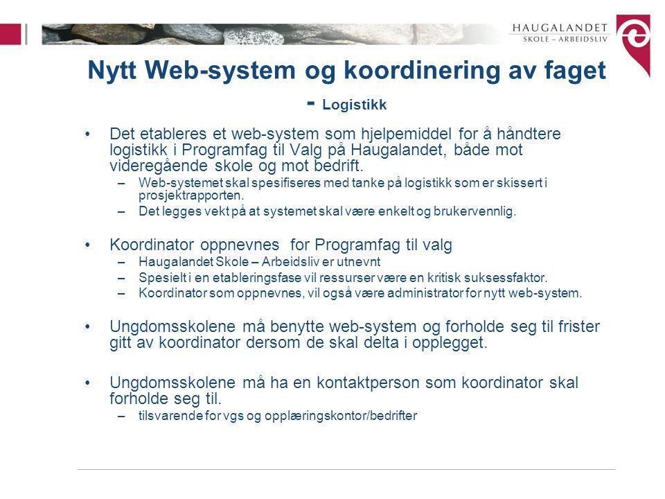 Nytt Web-system og koordinering av faget - Logistikk