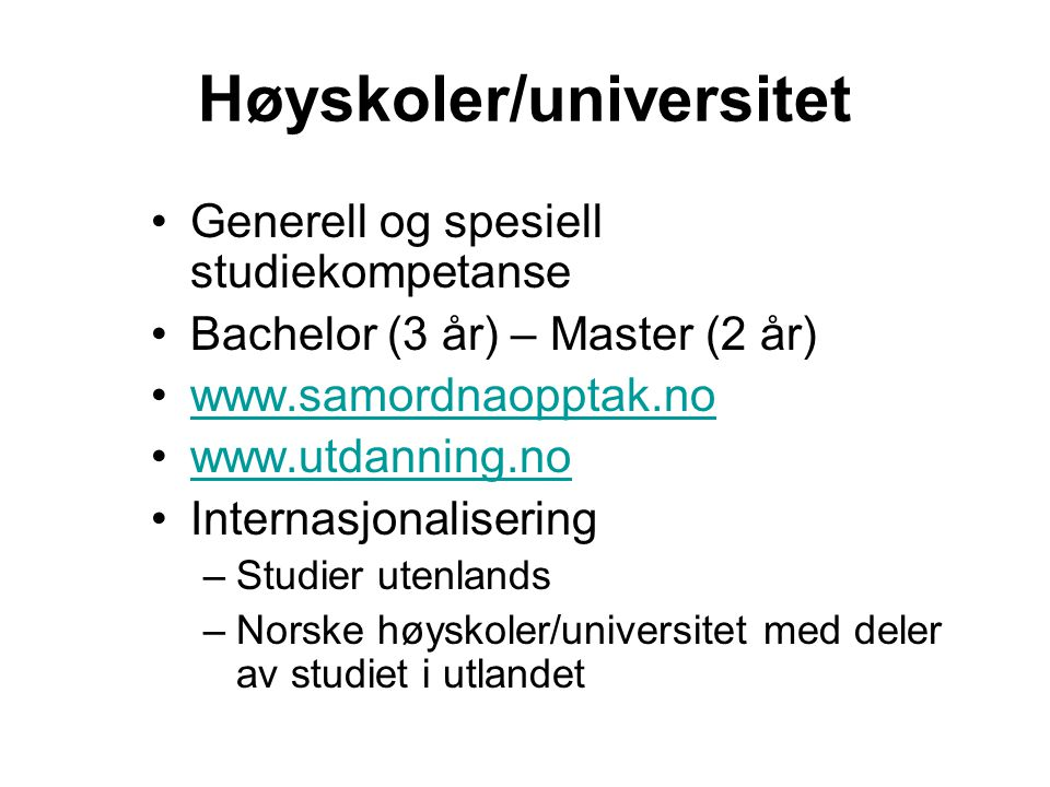 Høyskoler/universitet