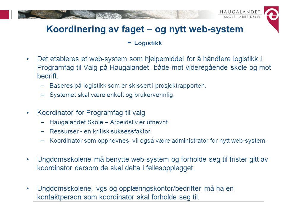 Koordinering av faget – og nytt web-system - Logistikk