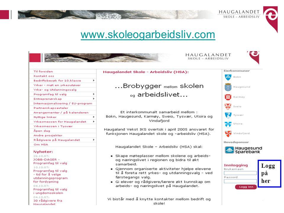 www.skoleogarbeidsliv.com Logg på her