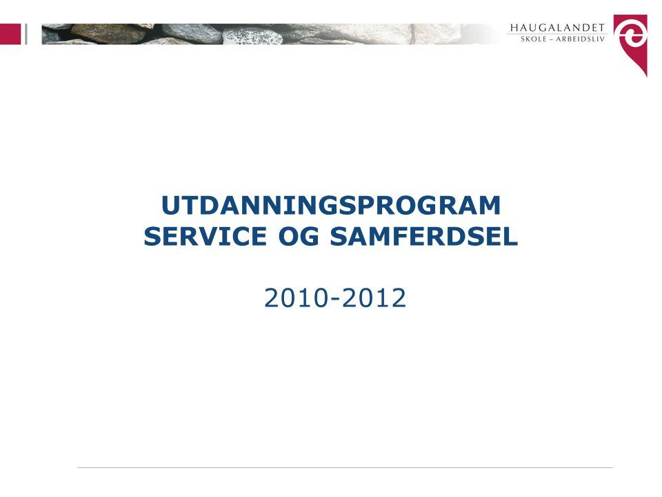 UTDANNINGSPROGRAM SERVICE OG SAMFERDSEL 2010-2012