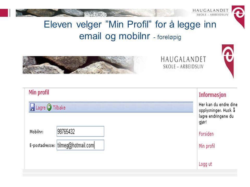 Eleven velger Min Profil for å legge inn email og mobilnr - foreløpig