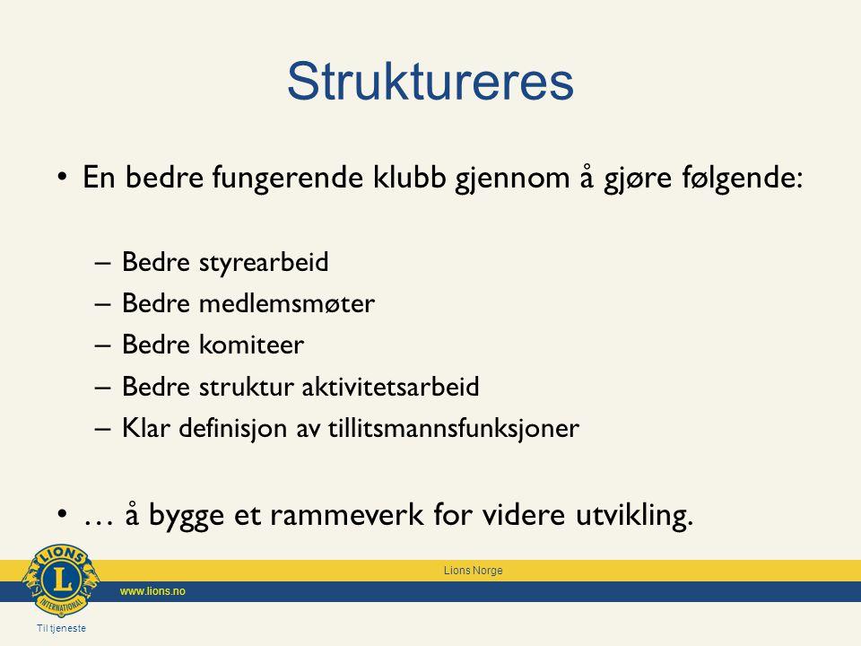 Struktureres En bedre fungerende klubb gjennom å gjøre følgende: