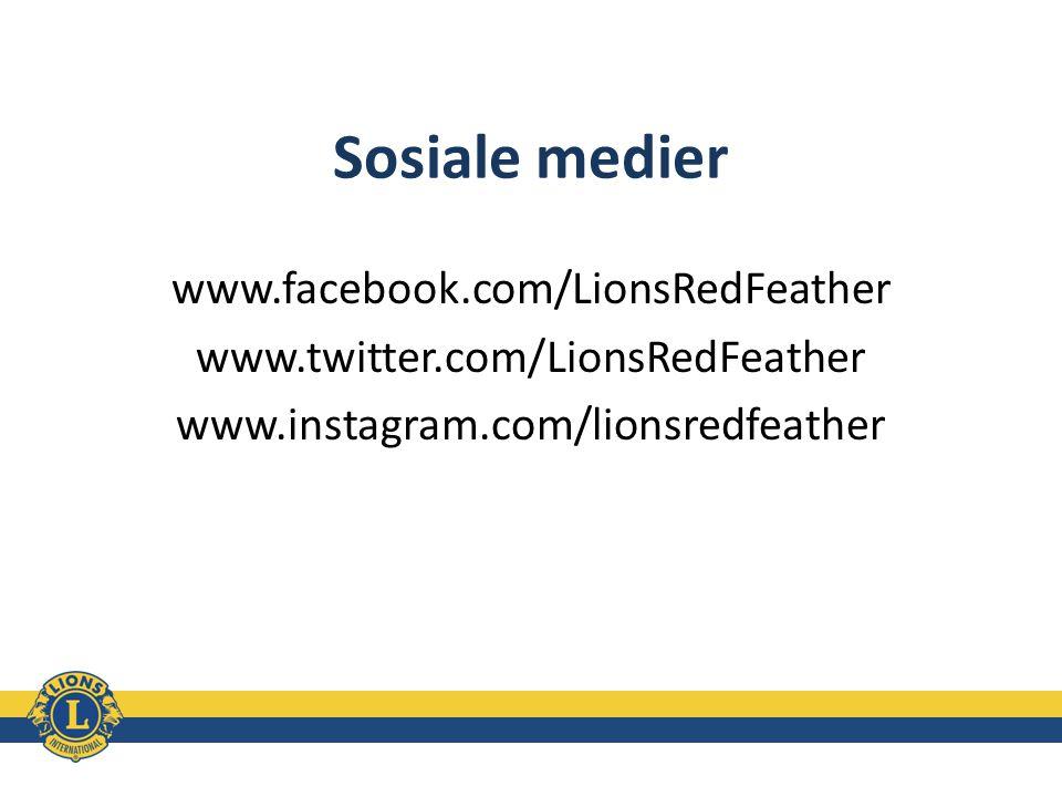 Sosiale medier www.facebook.com/LionsRedFeather www.twitter.com/LionsRedFeather www.instagram.com/lionsredfeather