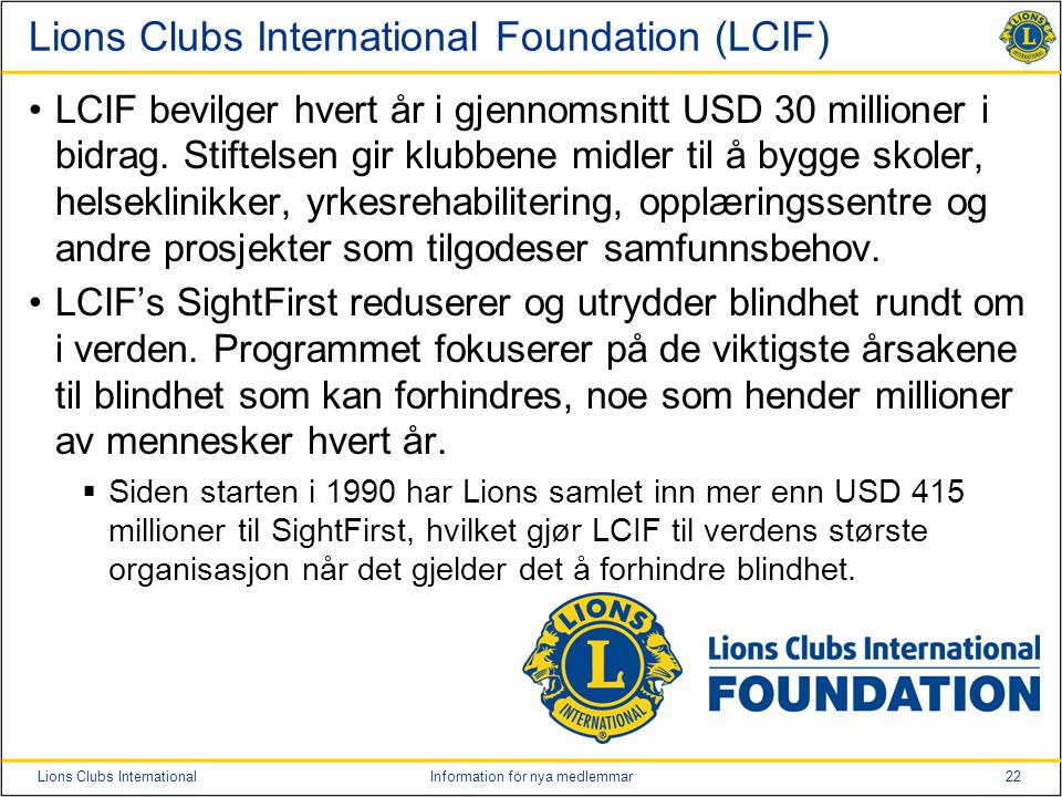 Lions Clubs International Foundation (LCIF)