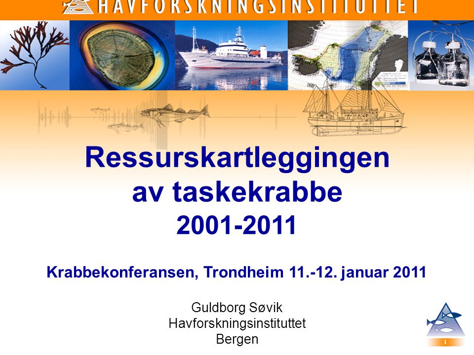 Ressurskartleggingen Krabbekonferansen, Trondheim 11.-12. januar 2011