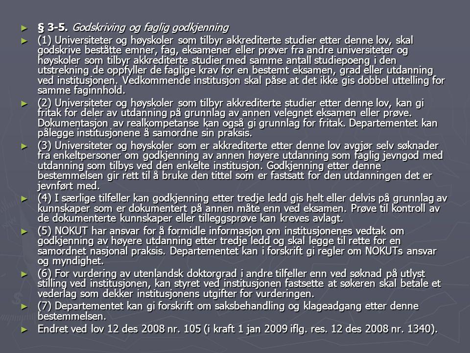 § 3-5. Godskriving og faglig godkjenning