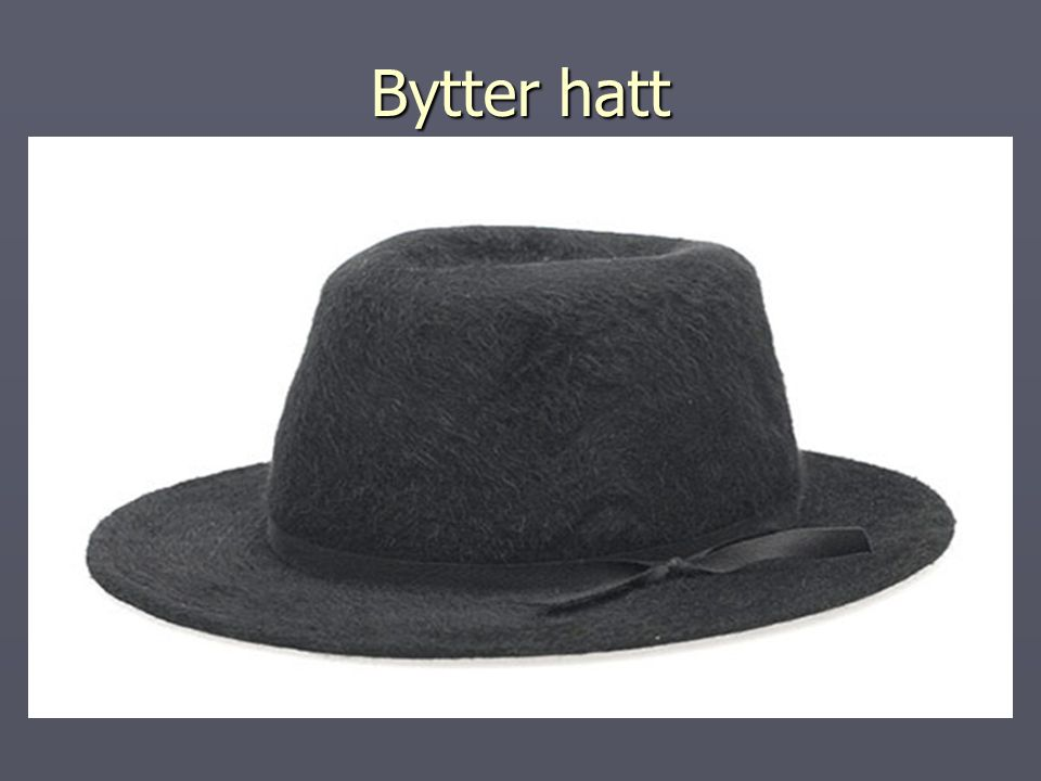 Bytter hatt