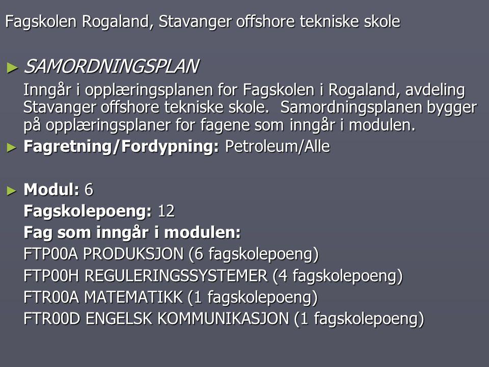 SAMORDNINGSPLAN Fagskolen Rogaland, Stavanger offshore tekniske skole