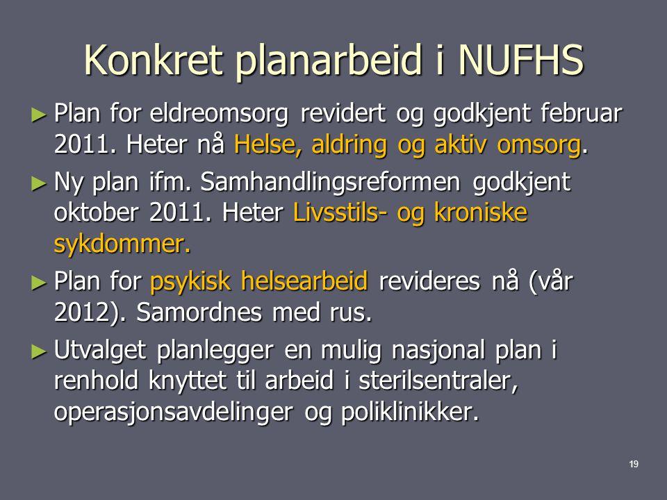 Konkret planarbeid i NUFHS