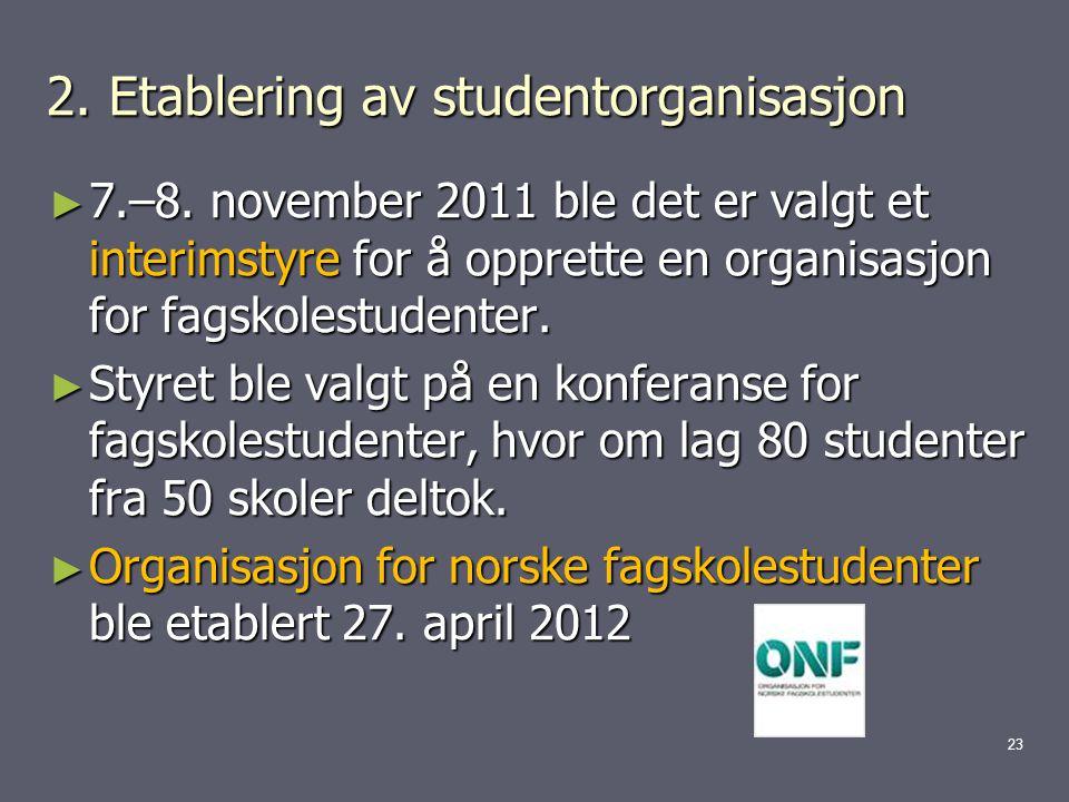 2. Etablering av studentorganisasjon