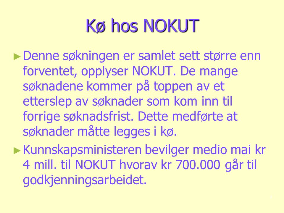 Kø hos NOKUT