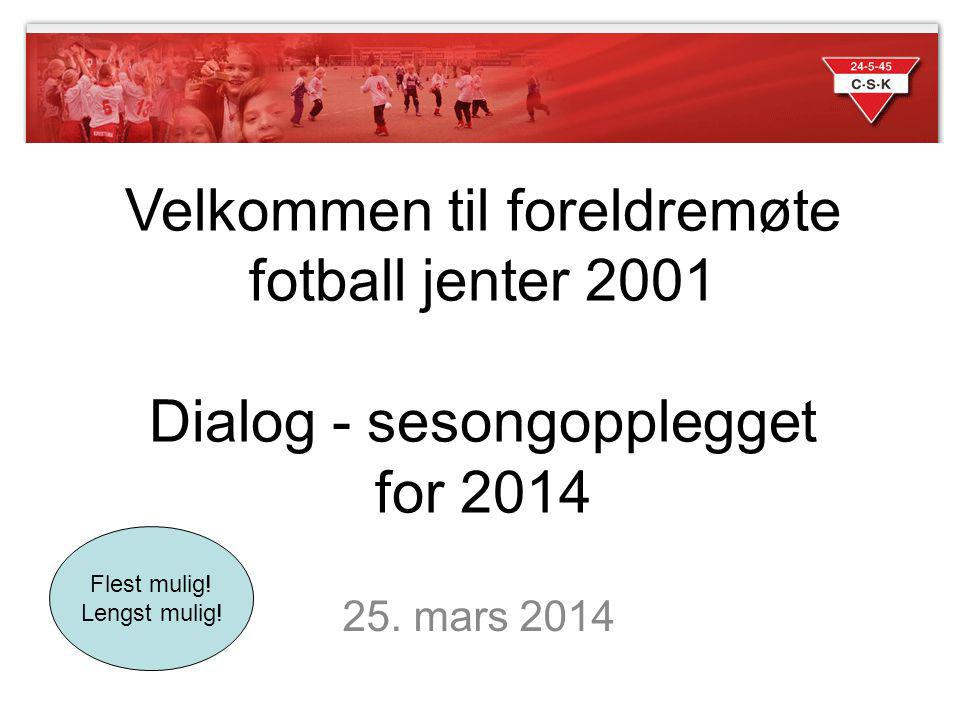 Velkommen til foreldremøte fotball jenter 2001