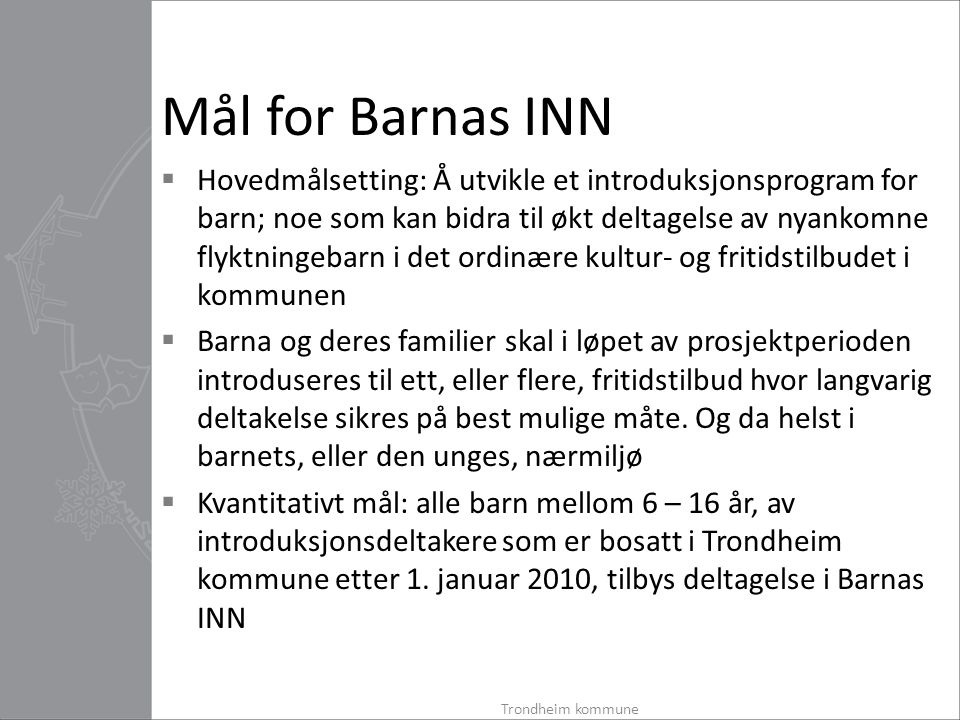 Mål for Barnas INN