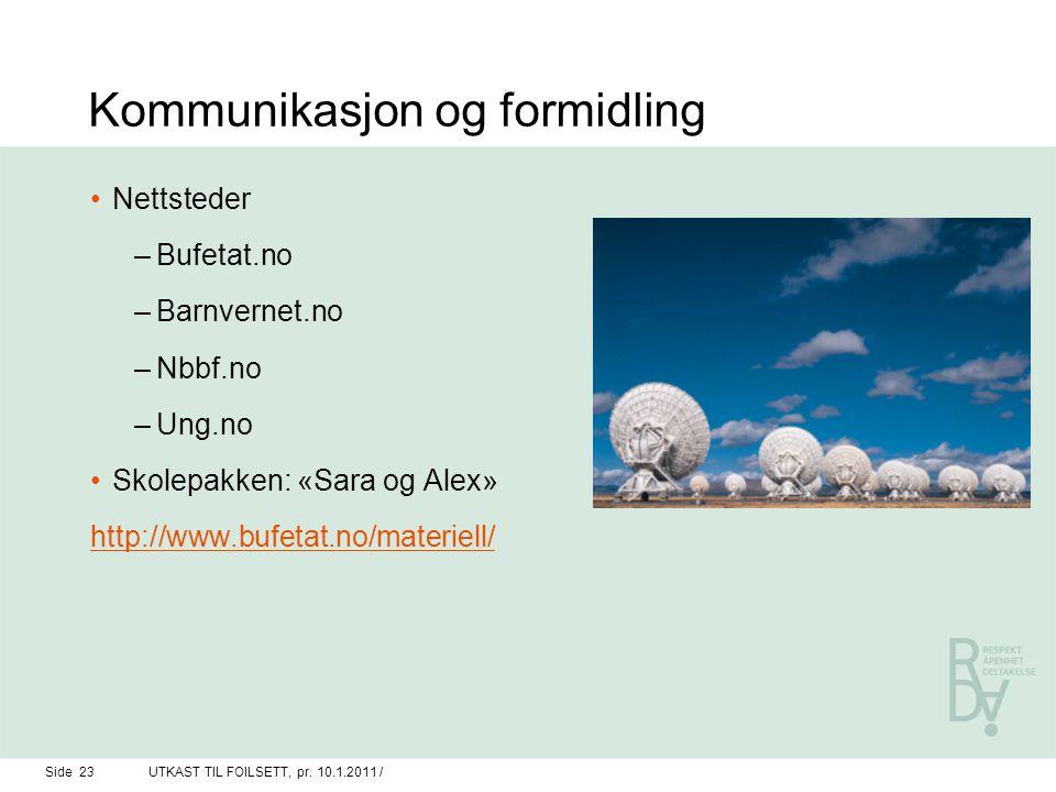 Kommunikasjon og formidling