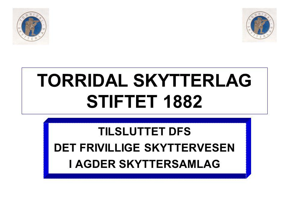 TORRIDAL SKYTTERLAG STIFTET 1882