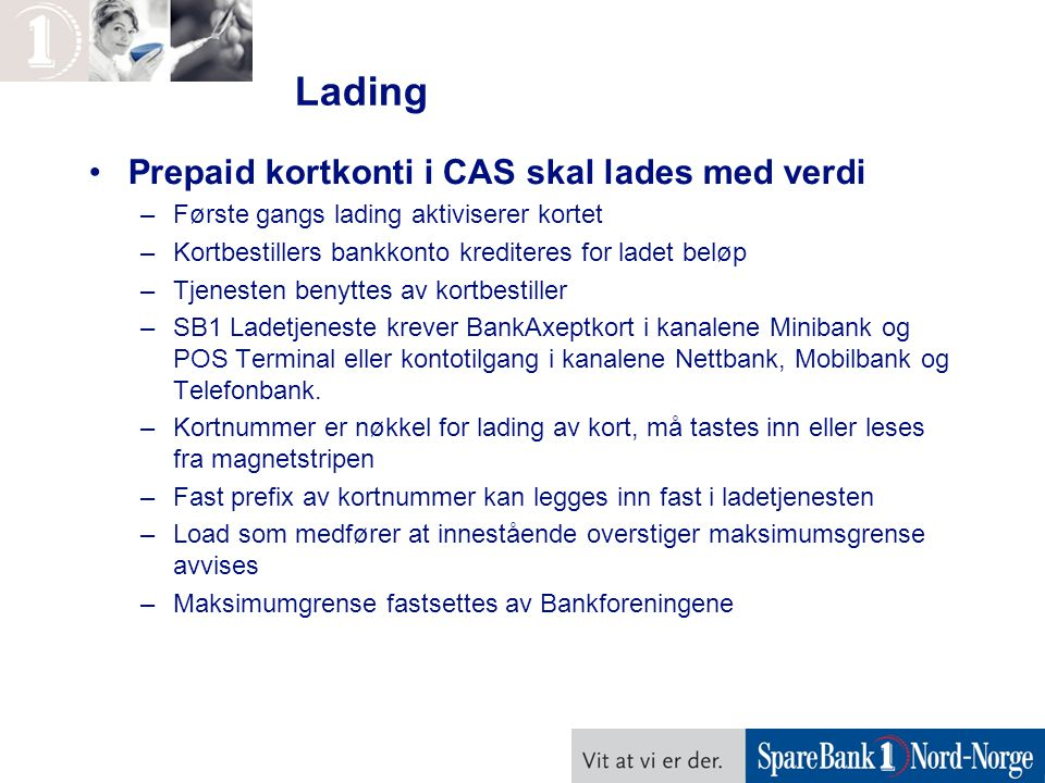 Lading Prepaid kortkonti i CAS skal lades med verdi