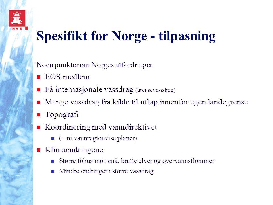 Spesifikt for Norge - tilpasning