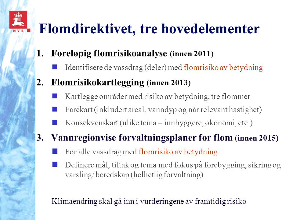 Flomdirektivet, tre hovedelementer