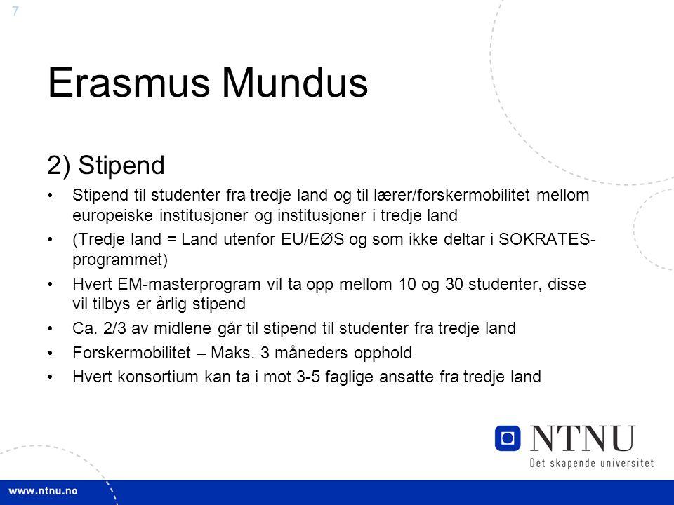 Erasmus Mundus 2) Stipend