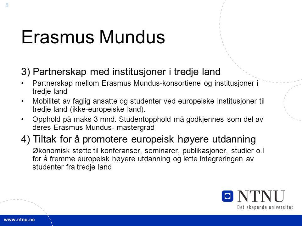 Erasmus Mundus 3) Partnerskap med institusjoner i tredje land