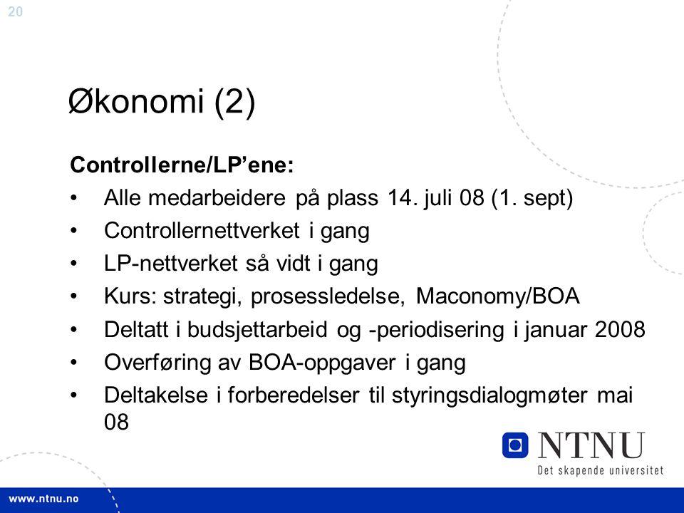 Økonomi (2) Controllerne/LP'ene: