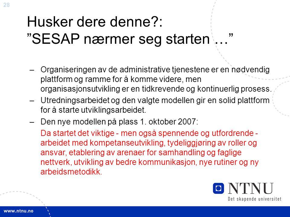 SESAP nærmer seg starten …