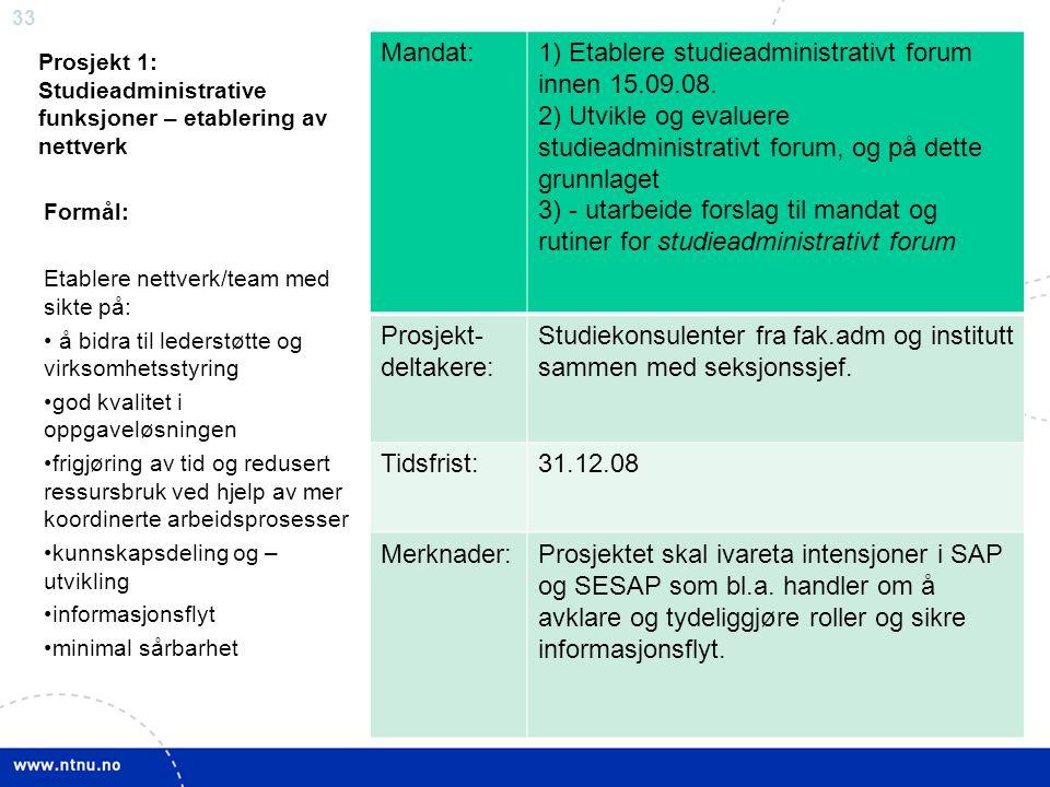 Prosjekt 1: Studieadministrative funksjoner – etablering av nettverk