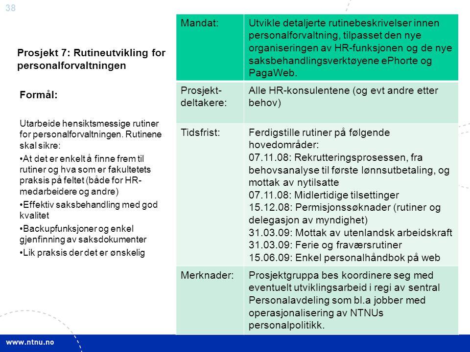 Prosjekt 7: Rutineutvikling for personalforvaltningen