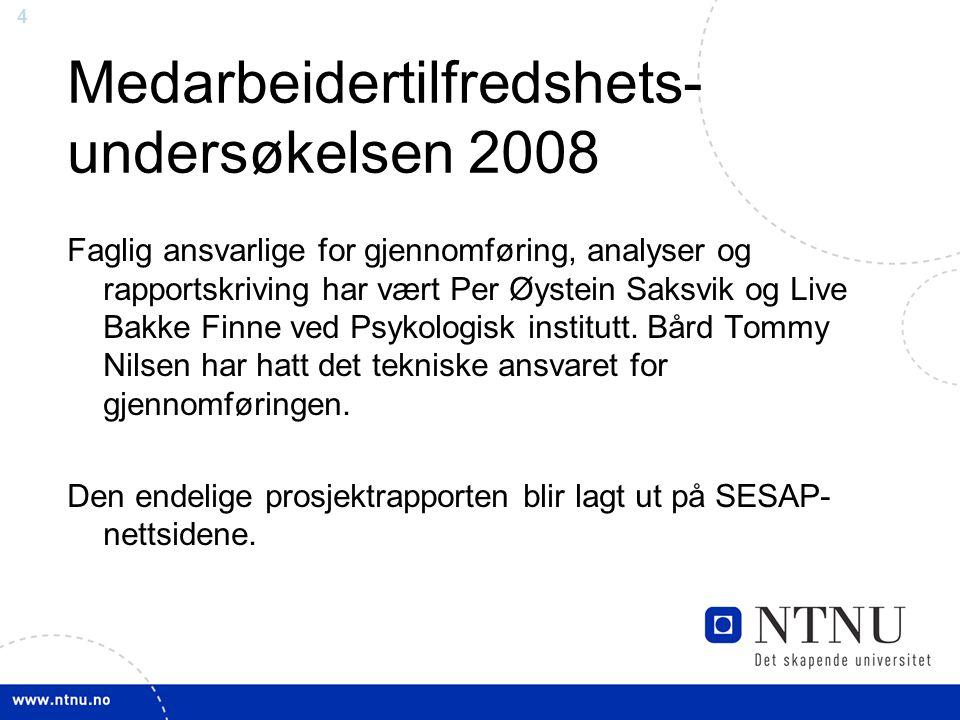 Medarbeidertilfredshets-undersøkelsen 2008