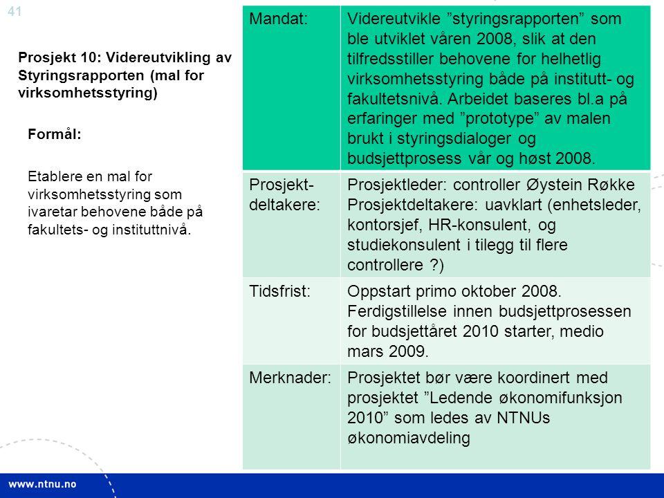Prosjektleder: controller Øystein Røkke