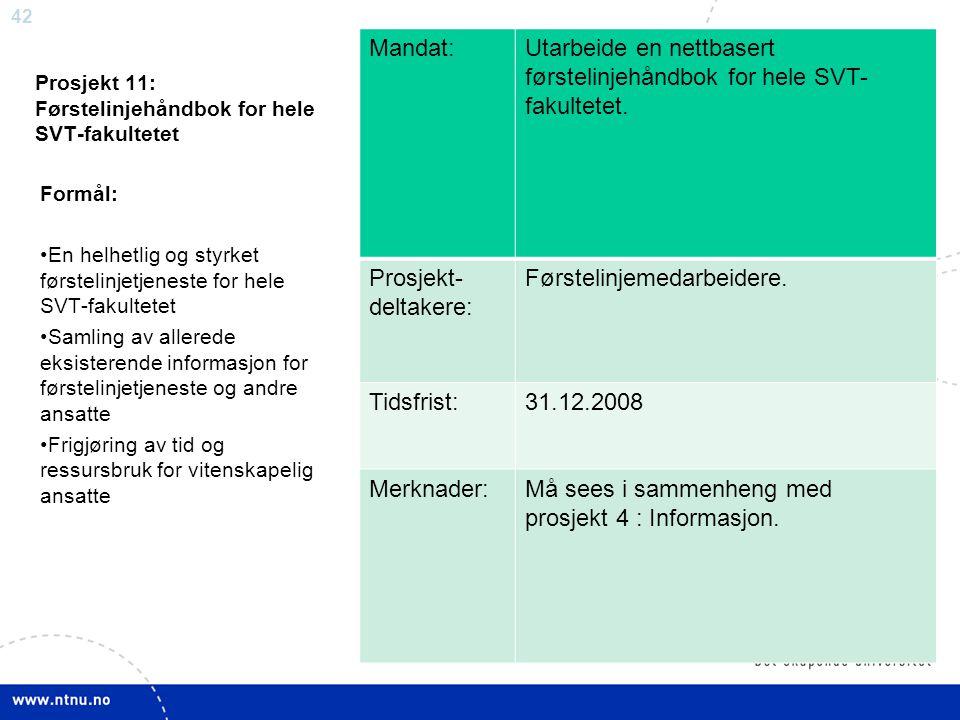 Prosjekt 11: Førstelinjehåndbok for hele SVT-fakultetet